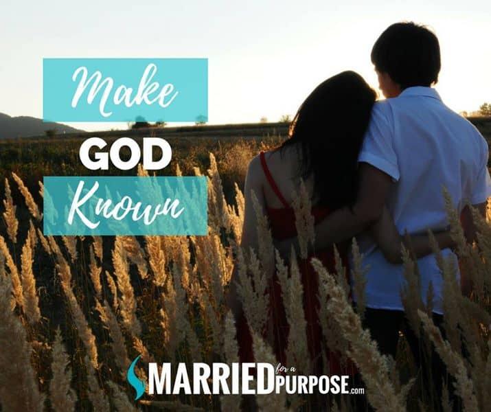 Make God Known