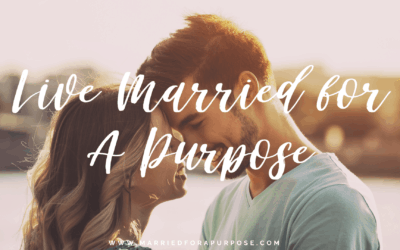 Want to Live Married for a Purpose?