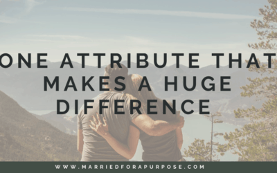 What Attribute Makes a Huge Difference in Your Relationship?